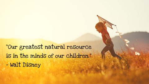 Our greatest natural resource is the minds of our children